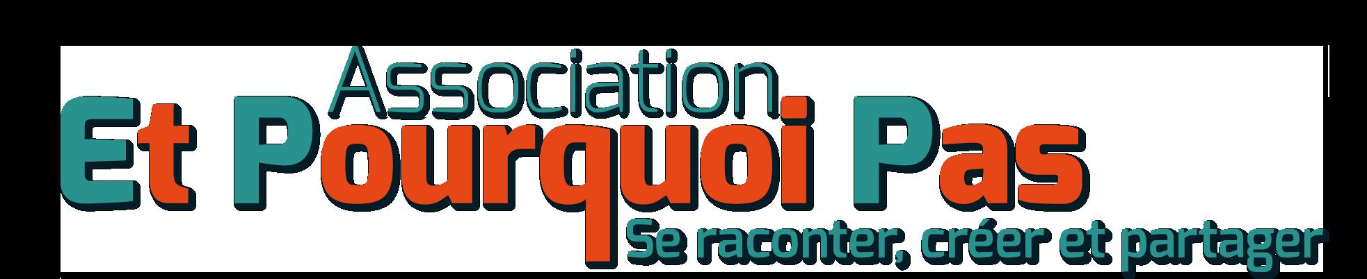 Association Et Pourquoi pas logo